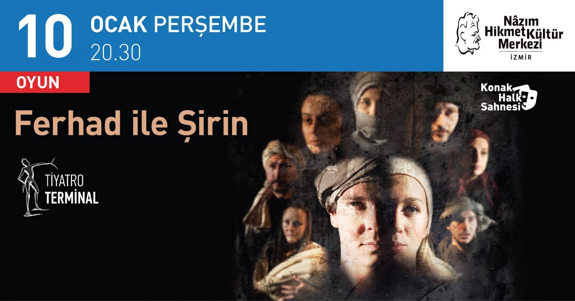 Ferhad ile Şirin / Nazım Hikmet Kültür Merkezi'nde!